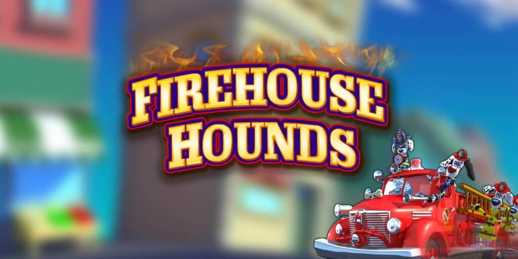 Firehouse Hounds (IGT) - Review 1