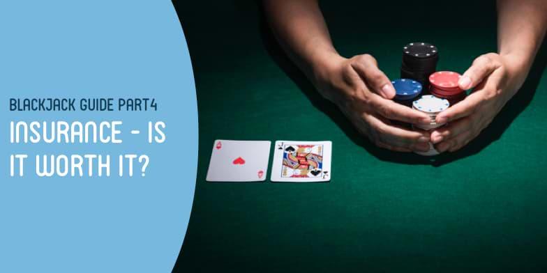 Blackjack guide part4 : insurance