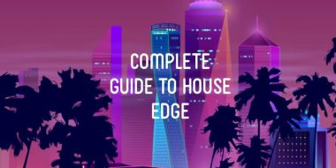 Your Complete Guide to House Edge