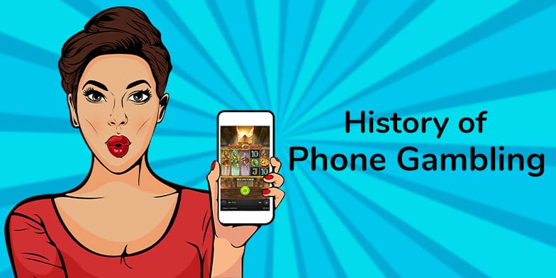 The history of phone gambling