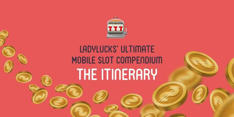 Slot Compendium Itinerary