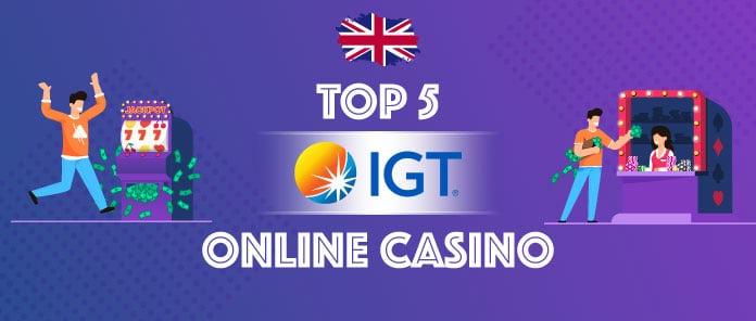 Top5 best IGT casino UK