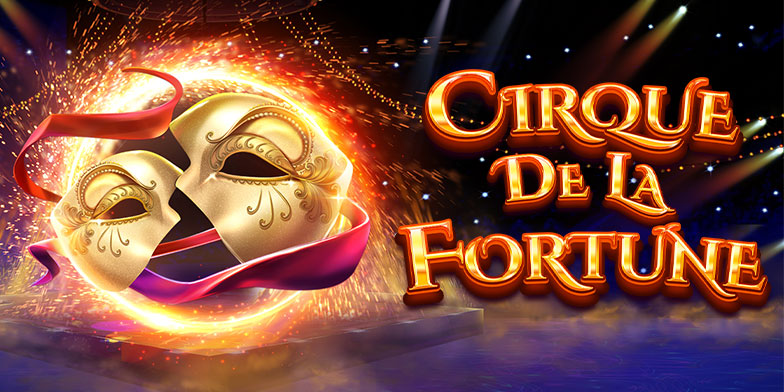 Cirque de la Fortune slot review